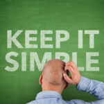 How Your Small Business Can Benefit From 'Keep it Simple' Selling